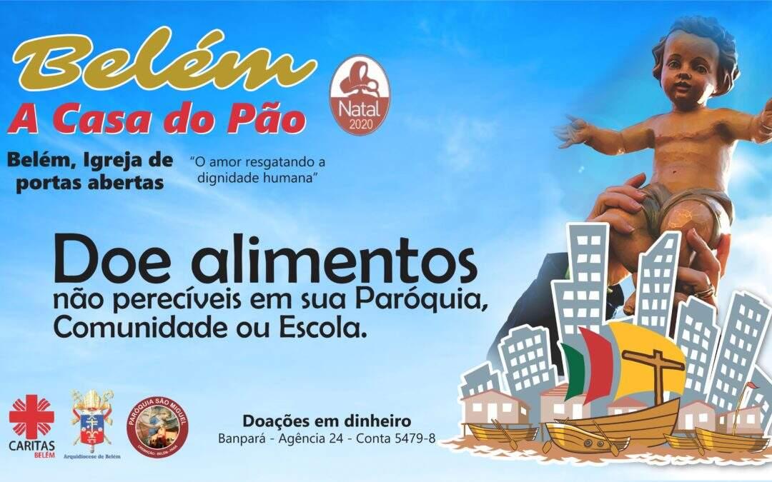 Campanha Belém Casa do Pão